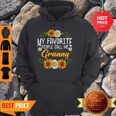 Awesome My Favorite People Call Me Granny Mothers Day Gifts Hoodie