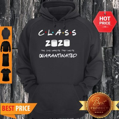 Official Class Of 2020 Quarantine Toilet Paper Hoodie