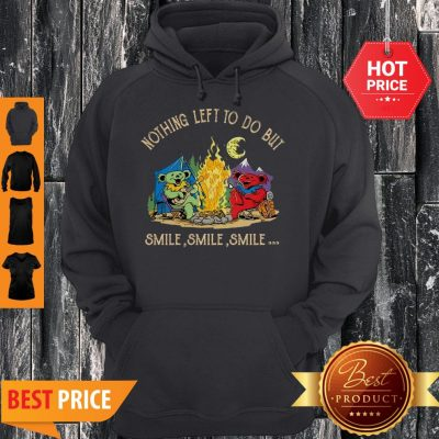 Grateful Dead Camping Nothing Left To Do But Smile Hoodie