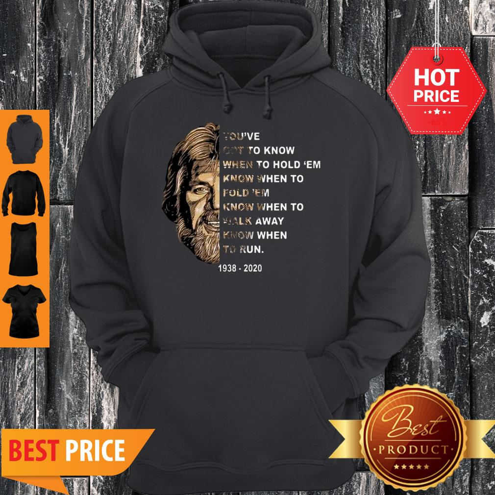 Kenny Rogers You've Got To Know When To Hold 'Em Know When To Fold 'Em Hoodie