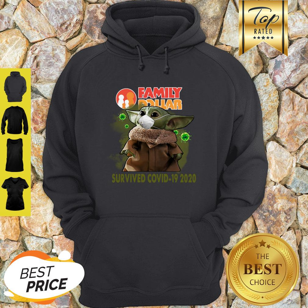 Baby Yoda Family Dollar Survived Covid 19 2020 Hoodie
