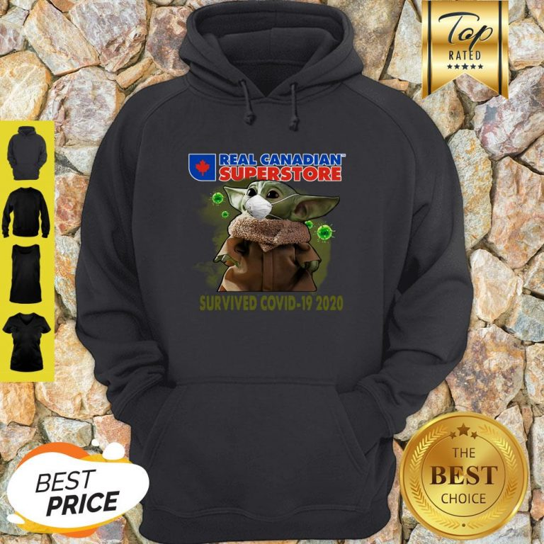 Baby Yoda Real Canadian Superstore Survived Covid-19 2020 Hoodie