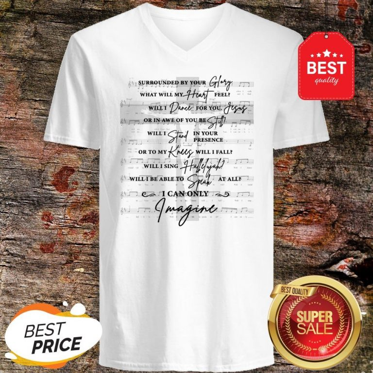 Jesus Surrounded Your Glory What Will My Heart Feel V-Neck