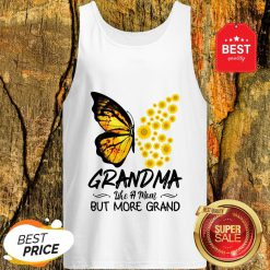 Butterfly And Sunflower Grandma Like A Mom But More Grand Tank Top