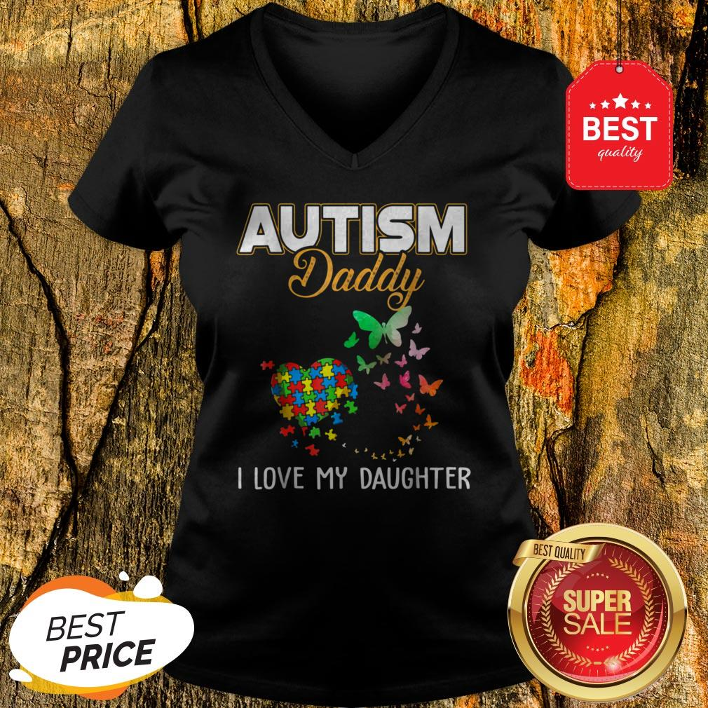 Butterfly Autism Daddy I Love My Daughter Autism Awareness V-Neck