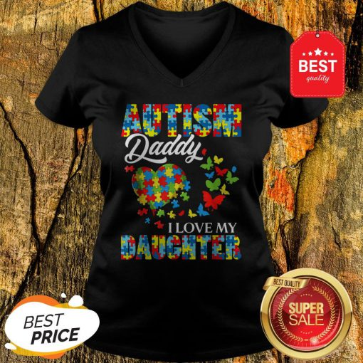 Butterfly Autism Daddy I Love My Daughter Awareness V-Neck