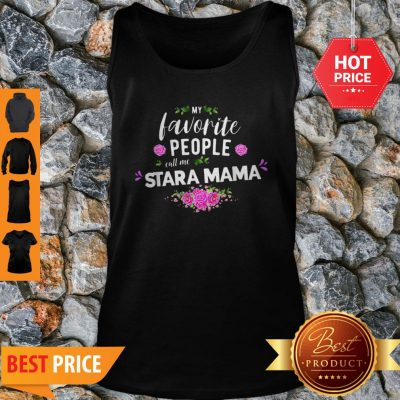 Official My Favorite People Call Me Stara Mama Flower Tank Top