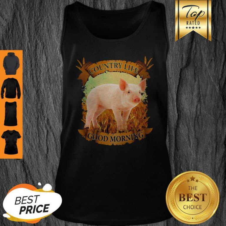 Official Country Life Good Morning Pig Tank Top