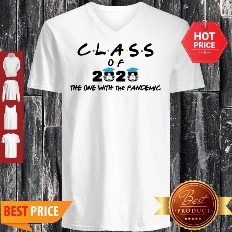 Coronavirus Class Of 2020 The One With The Pandemic V-Neck