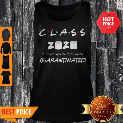Official Class Of 2020 Quarantine Toilet Paper Tank Top