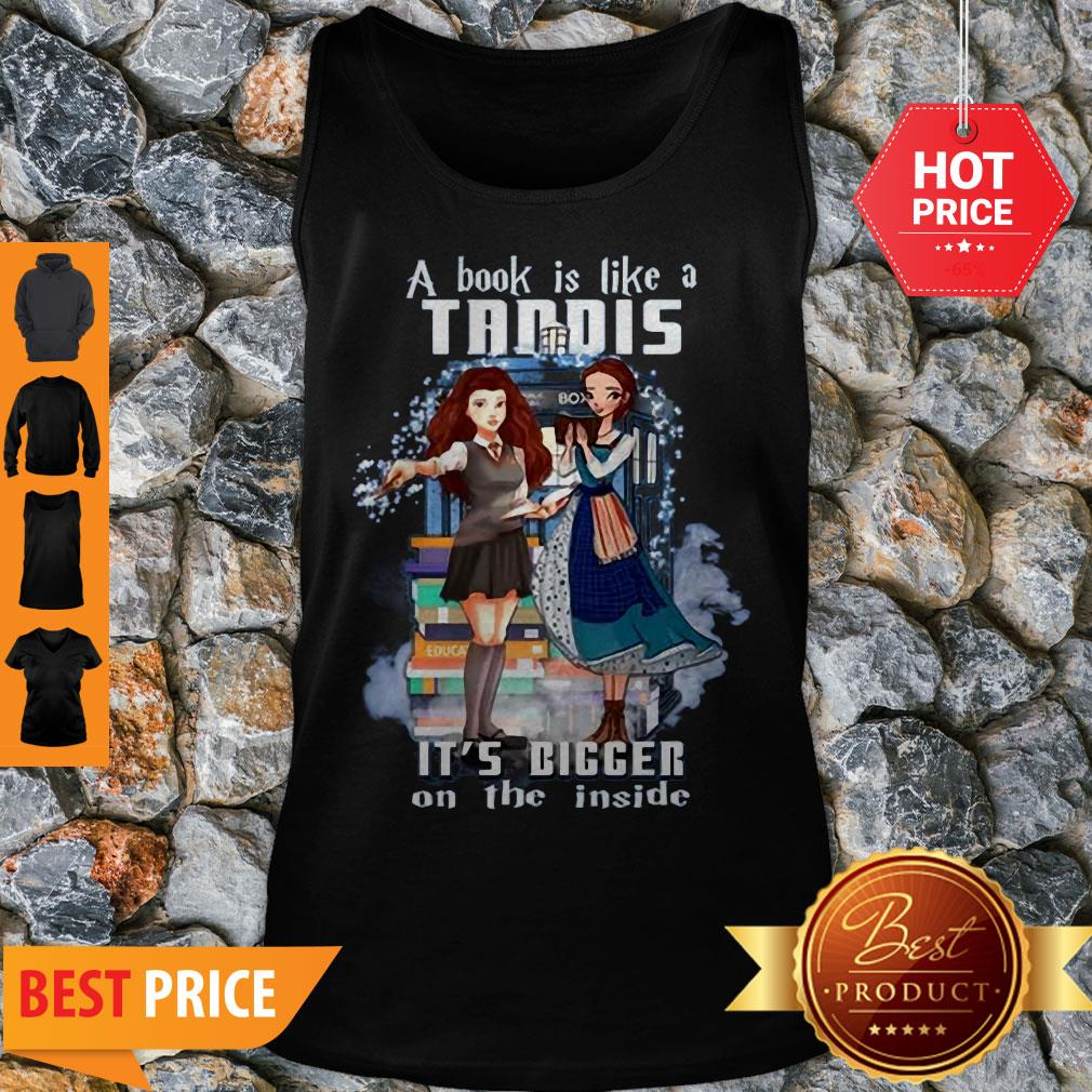 A Book Is Like A TARDIS It's Bigger On The Inside Tank Top