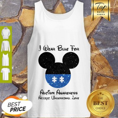 Mickey I Wear Blue For Autism Awareness Accept Understand Love Tank Top
