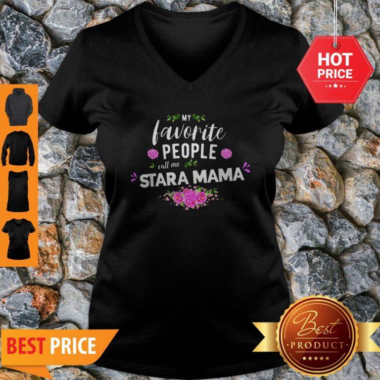 Official My Favorite People Call Me Stara Mama Flower V-Neck