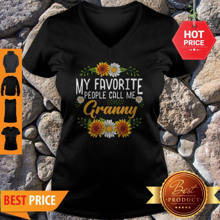 Awesome My Favorite People Call Me Granny Mothers Day Gifts V-Neck