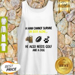 A Man Cannot Survive On Beer Alone He Also Needs Golf And A Dog Paw NFL Tank Top