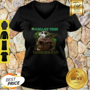 Baby Yoda Dollar Tree Survived Covid 19 2020 V-Neck
