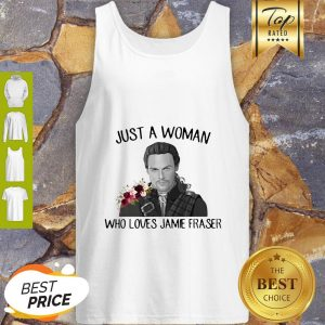 Flowers Just A Woman Who Loves Jamie Fraser Tank Top