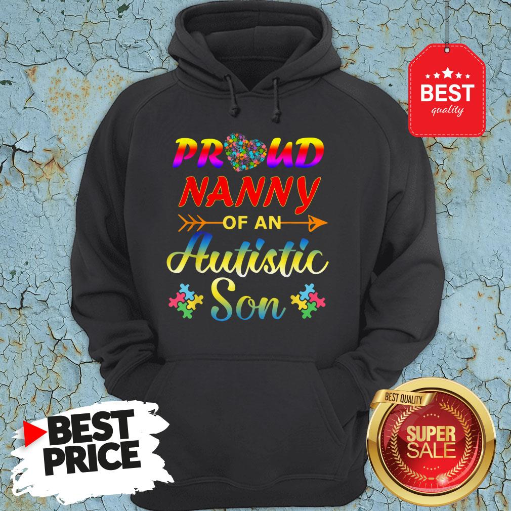 Autism Awareness Tee Proud Nanny Autistic Son Funny Gifts Hoodie