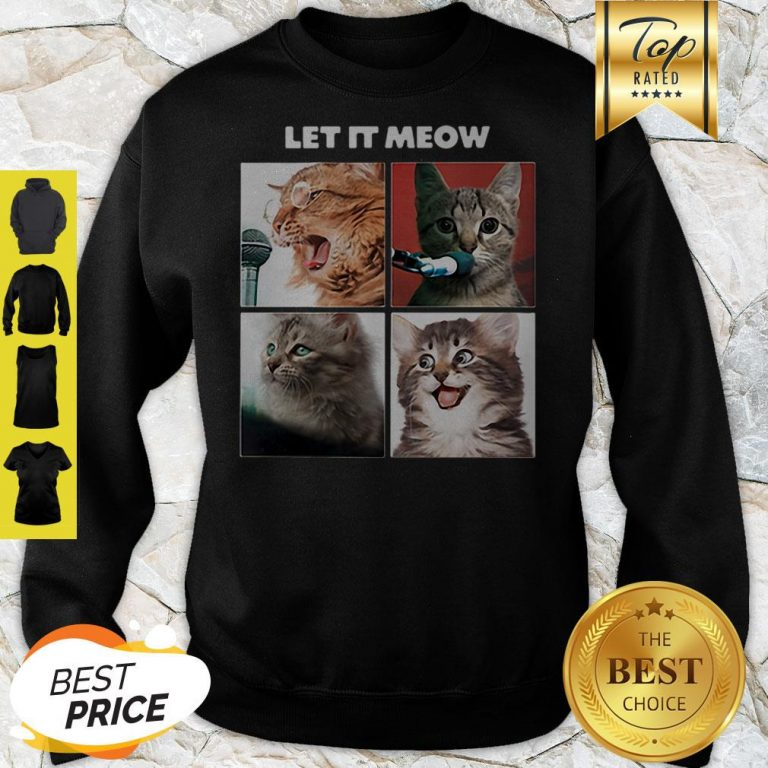 Official Cats Let It Meow The Beatles Let It Be Sweatshirt