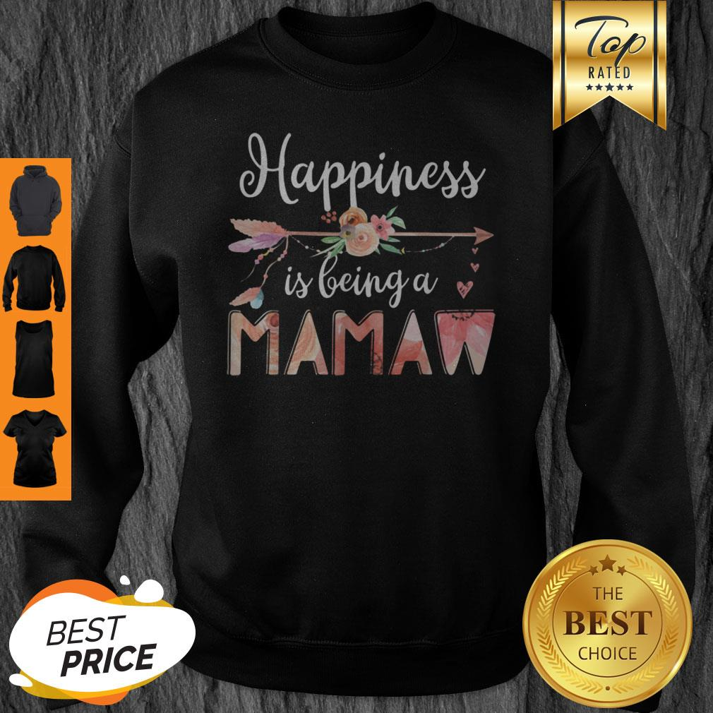 Happiness Is Being A Mamaw Floral Mother's Day Grandma Sweatshirt
