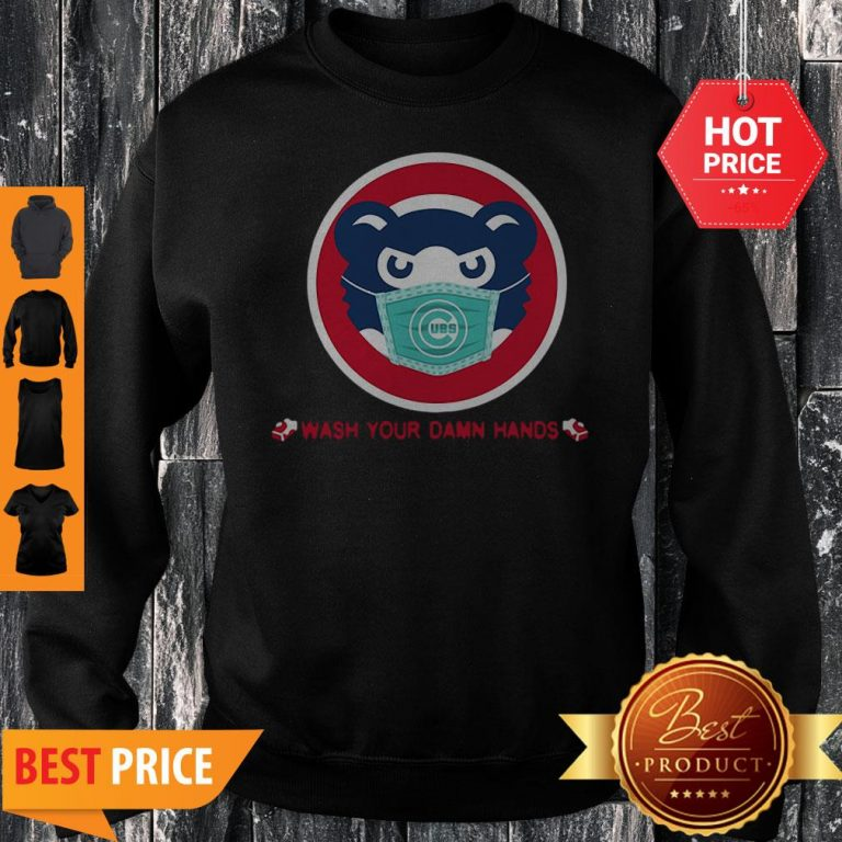 Chicago Cubs Wash Your Damn Hands Covid-19 Sweatshirt