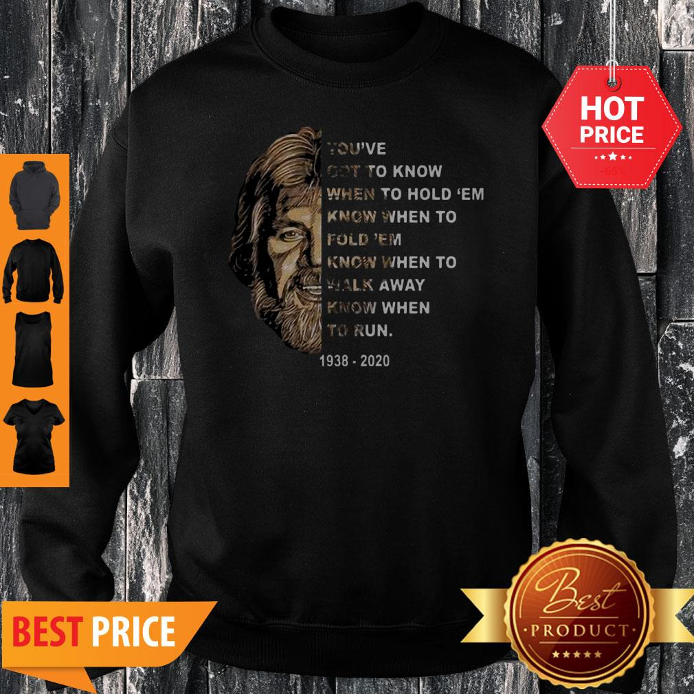 Kenny Rogers You've Got To Know When To Hold 'Em Know When To Fold 'Em Sweatshirt