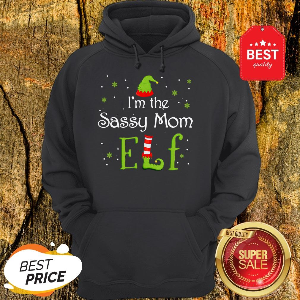 Awesome I'm The Sassy Mom Elf Funny Group Matching Family Xmas Gift Hoodie