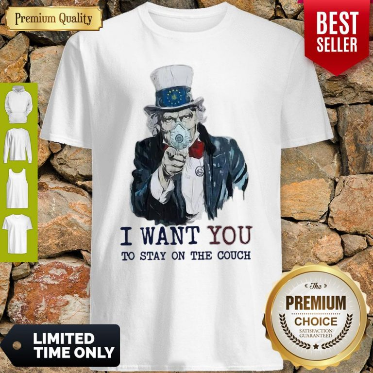 Uncle Sam Mask I Want You To Stay On The Couch Shirt