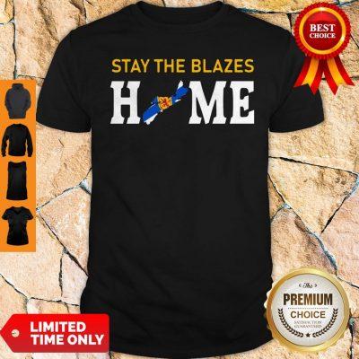 Official Nova Scotia Stay The Blazes Home Shirt