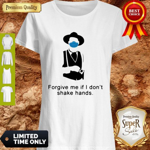 Tombstone Forgive Me If I Don't Shake Hands COVID-19 Shirt
