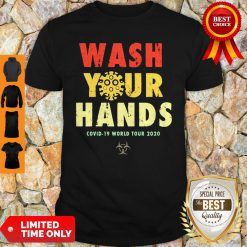 Official Wash Your Hands Covid-19 World Tour 2020 Shirt