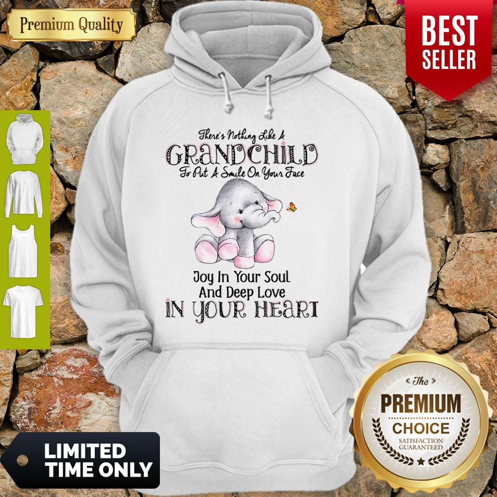 Elephant There's Nothing Like A Grandchild To Put A Smile On Your Face Hoodie