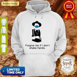 Tombstone Forgive Me If I Don't Shake Hands COVID-19 Hoodie
