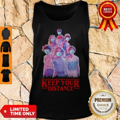 Strangerthings Eleven Mike Will Max Dustin Lucas Season Keep Your Distance COVID-19 Tank Top