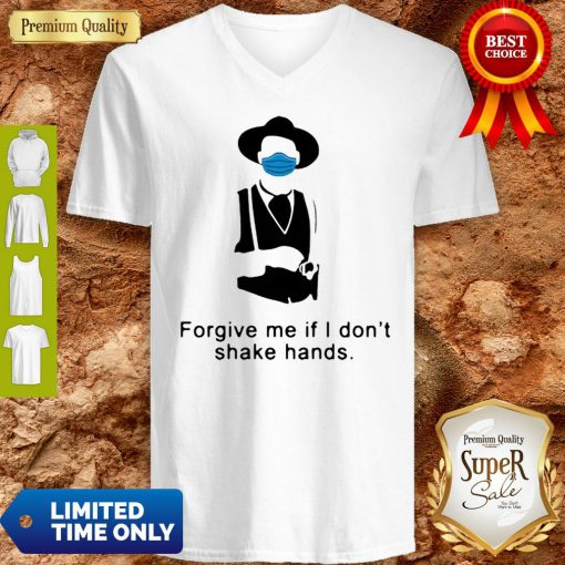 Tombstone Forgive Me If I Don't Shake Hands COVID-19 V-Neck
