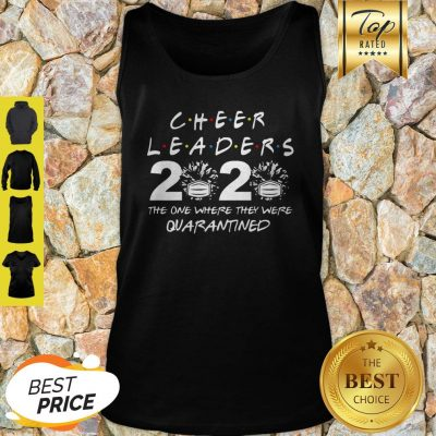 Cheerleader 2020 The One Where They Were Quarantined COVID-19 Tank Top