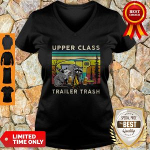 Raccoons And Opossums Upper Class Trailer Trash ShirRaccoons And Opossums Upper Class Trailer Trash V-Neck