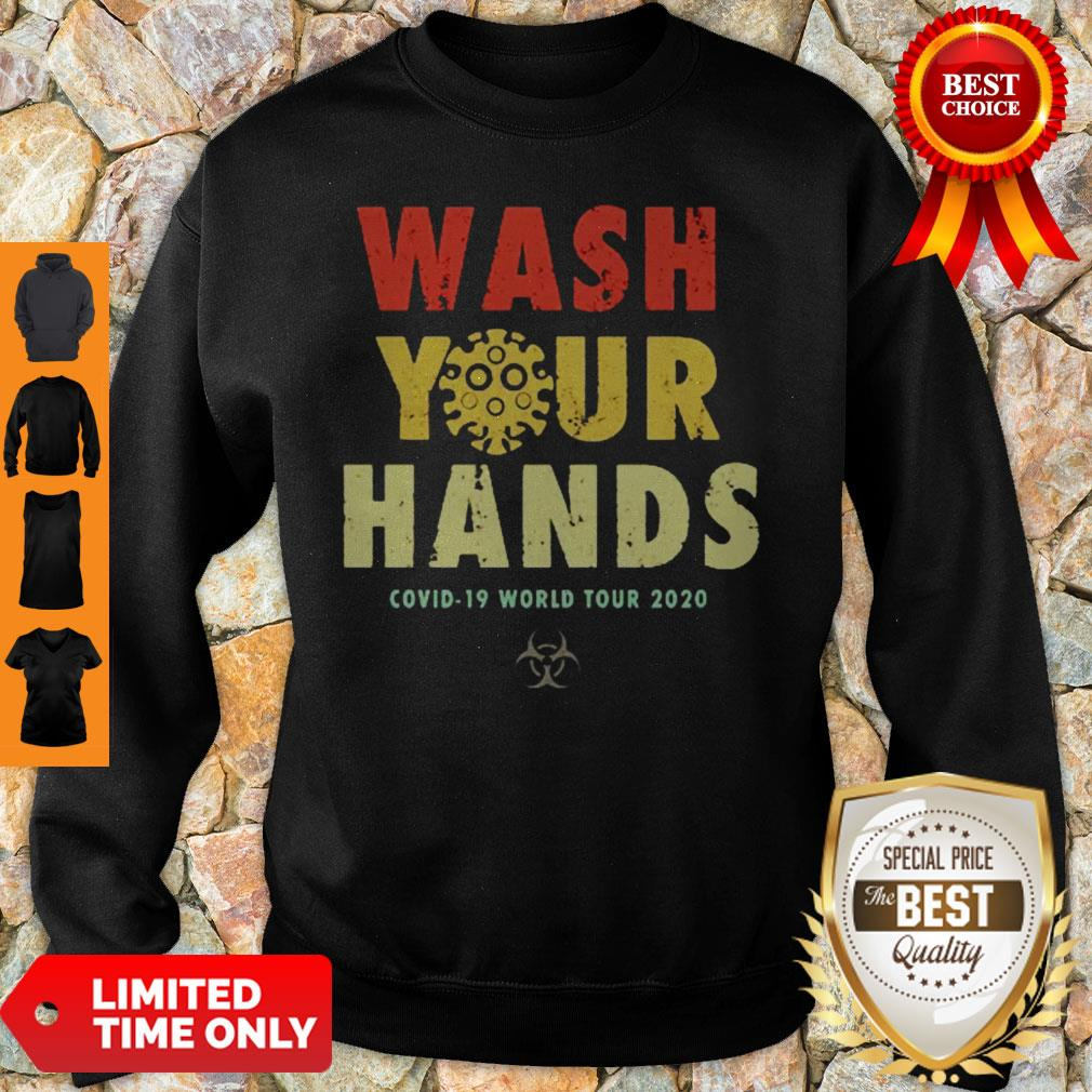 Official Wash Your Hands Covid-19 World Tour 2020 Sweatshirt