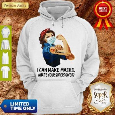 Strong Girl Sewist I Can Make Masks What's Your Superpower Coronavirus Hoodie
