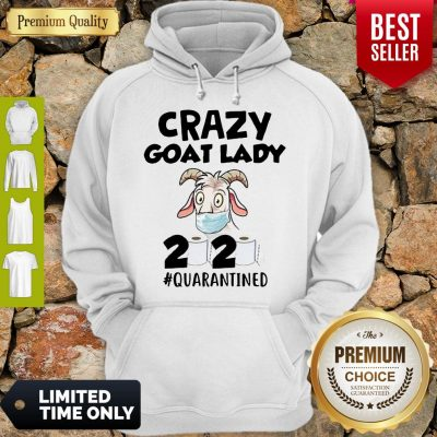 Official Crazy Goat Lady 2020 Quarantined Hoodie