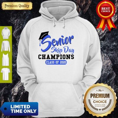 Top Senior Skip Day Champions Class Of 2020 Blue Hoodie