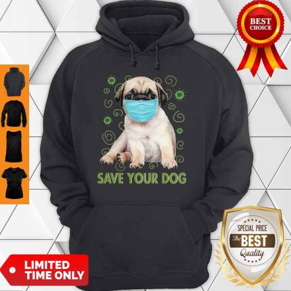 Awesome Pug Face Mask Save Your Dog COVID-19 Hoodie