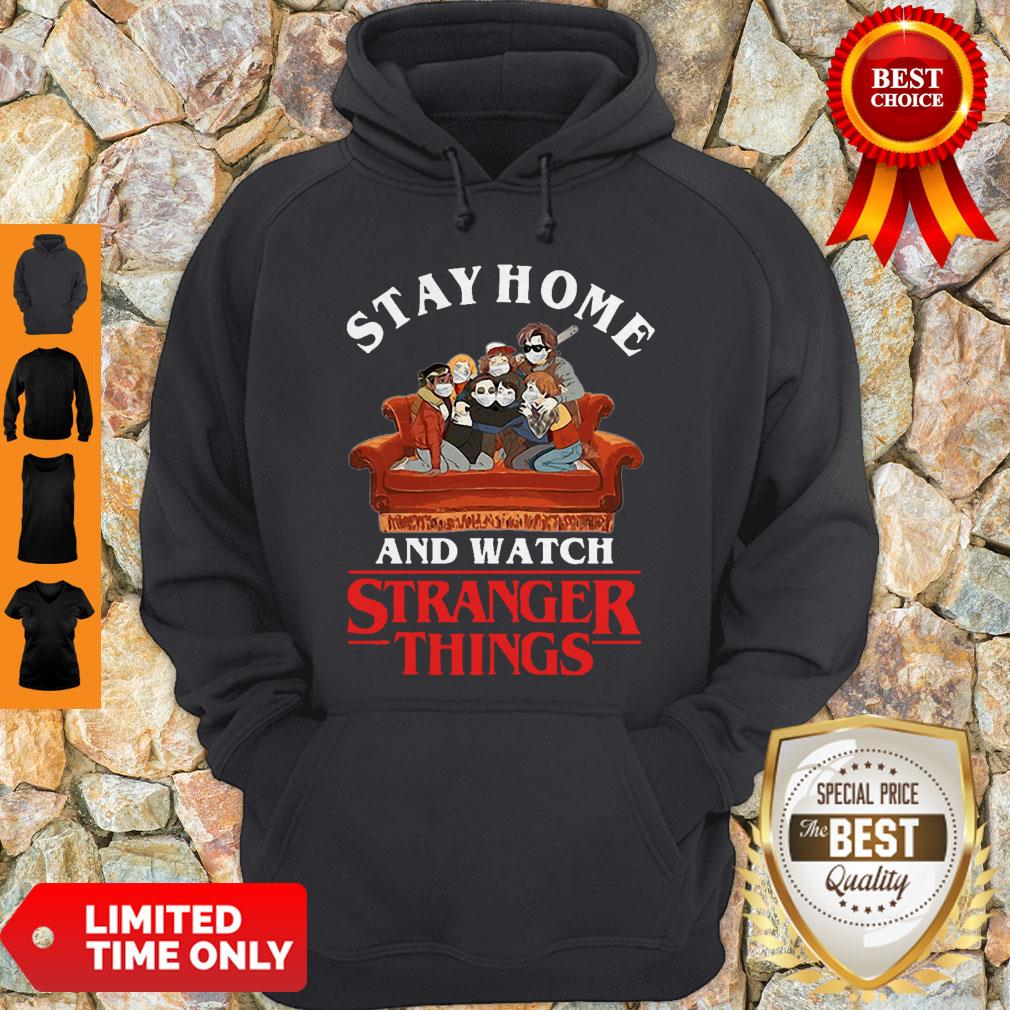 Stay Home And Watch Stranger Things COVID-19 Hoodie