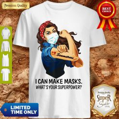 Strong Girl Seamstress I Can Make Masks What's Your Superpower Coronavirus Shirt