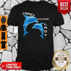 Top Crazy Dolphin Lady Shirt