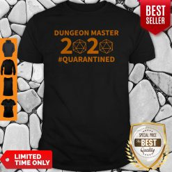 Top Dungeon Master 2020 #Quarantined Shirt