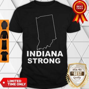 Cute Indiana Strong Indiana State US Shirt