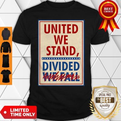 Cute United We Stand The Late Show Stephen Colbert Shirt