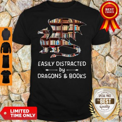 Pretty Dragon And Books Easily Distracted Shirt