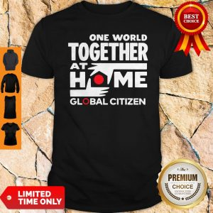Official One World Together At Home Global Citizen 2020 Shirt